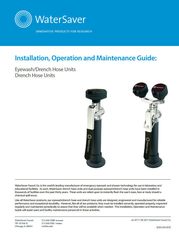 WaterSaver Eyewash and Drench Hose Units Installation, Operation, and Maintenance Guide